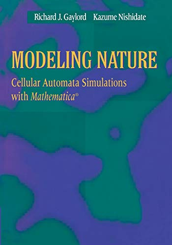 9780387946207: Modeling Nature: Cellular Automata Simulations with Mathematica® (Sciences; 77)