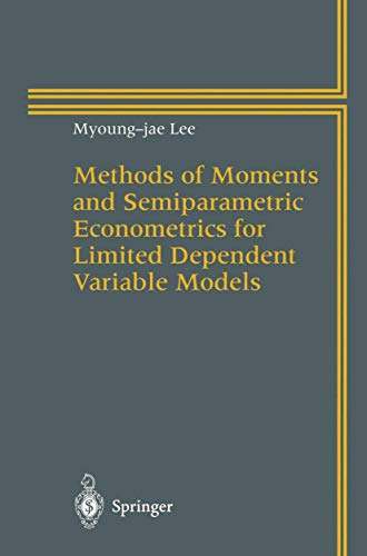9780387946269: Methods of Moments and Semiparametric Econometrics for Limited Dependent Variable Models