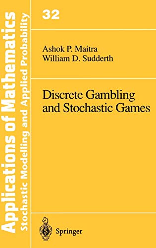 9780387946283: Discrete Gambling and Stochastic Games (Stochastic Modelling and Applied Probability)