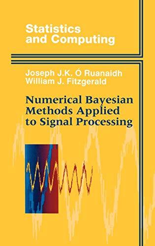 9780387946290: Numerical Bayesian Methods Applied to Signal Processing