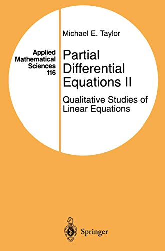 9780387946511: 002: Partial Differential Equations II: Qualitative Studies of Linear Equations (Applied Mathematical Sciences)