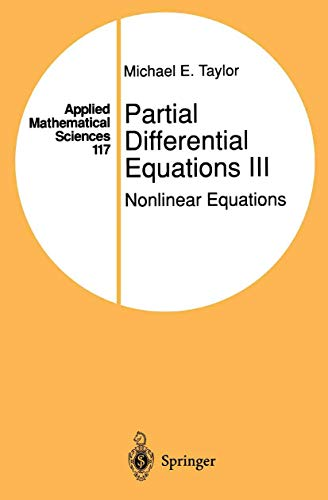 Partial Differential Equations III: Nonlinear Equations [Jul 29, 1996] Taylor.