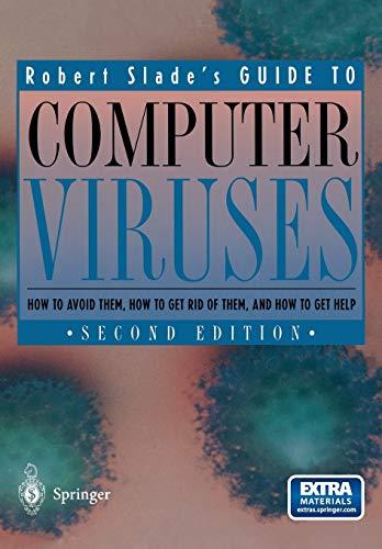Robert Slade's Guide to Computer Viruses: How: Robert Slade