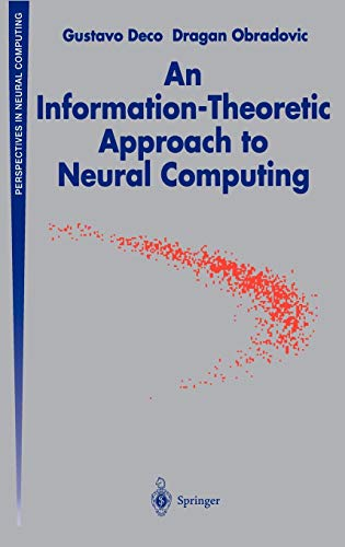 9780387946665: An Information-Theoretic Approach to Neural Computing ...