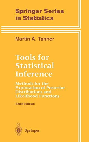 9780387946887: Tools for Statistical Inference: Methods for the Exploration of Posterior Distributions and Likelihood Functions (Springer Series in Statistics)