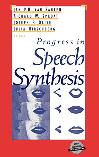 Progress in Speech Synthesis