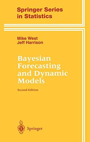 9780387947259: Bayesian Forecasting and Dynamic Models