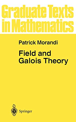 9780387947532: Field and Galois Theory
