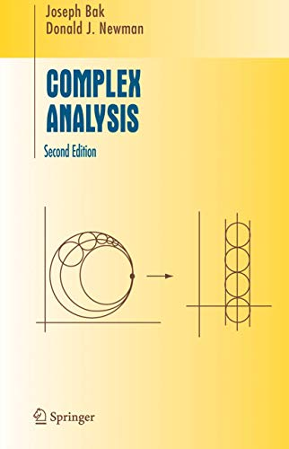 Complex Analysis (Undergraduate Texts in Mathamatics): Bak, Joseph; Newman,