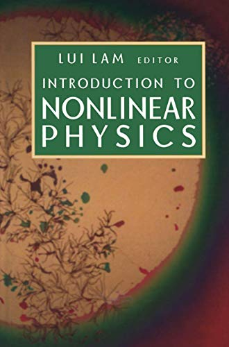 Introduction to Nonlinear Physics: Editor-Lui Lam