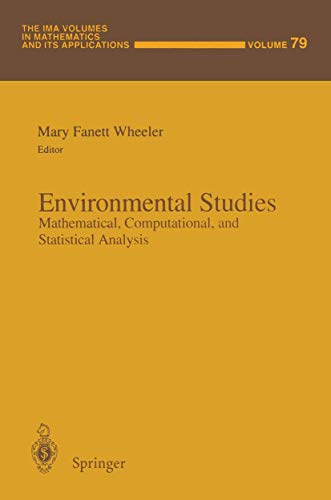 Environmental Studies: Mathematical, Computational, and Statistical Analysis