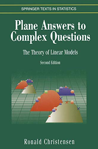 9780387947679: Plane Answers to Complex Questions: The Theory of Linear Models (Springer Texts in Statistics)