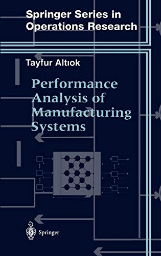 9780387947730: Performance Analysis of Manufacturing Systems (Springer Series in Operations Research and Financial Engineering)