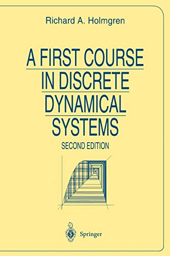 9780387947808: A First Course in Discrete Dynamical Systems