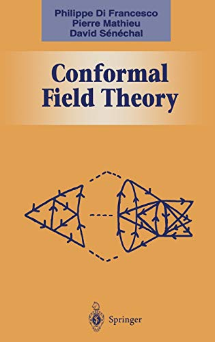 Conformal Field Theory (Graduate Texts in Contemporary: Francesco, Philippe; Mathieu,