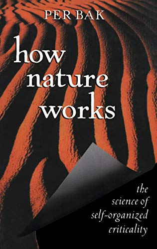 9780387947914: How Nature Works: The Science of Self-Organized Criticality