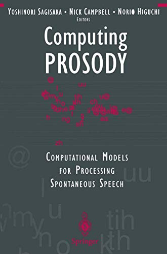 9780387948041: Computing PROSODY: Computational Models for Processing Spontaneous Speech (Applied Mathematical Sciences; 122)