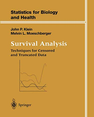 9780387948294: Survival Analysis: Techniques for Censored and Truncated Data (Statistics for Biology and Health)