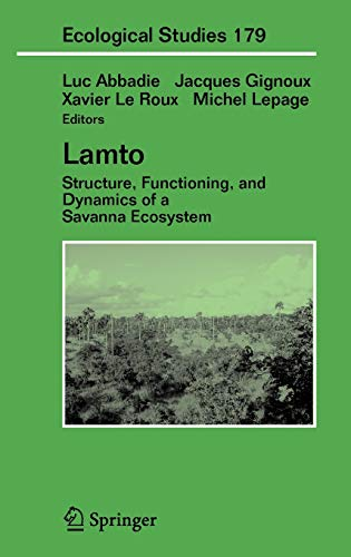 9780387948447: Lamto: Structure, Functioning, and Dynamics of a Savanna Ecosystem (Ecological Studies) (v. 179)
