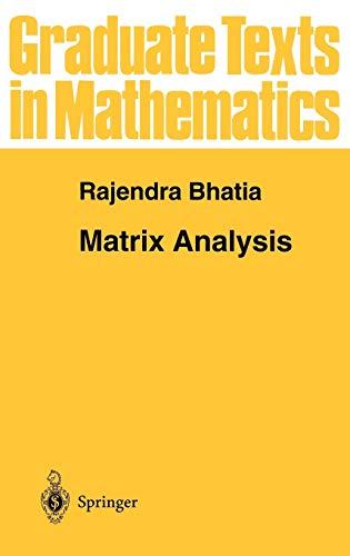 9780387948461: Matrix Analysis (Graduate Texts in Mathematics)