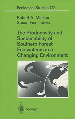 9780387948515: The Productivity and Sustainability of Southern Forest Ecosystems in a Changing Environment (Ecological Studies)