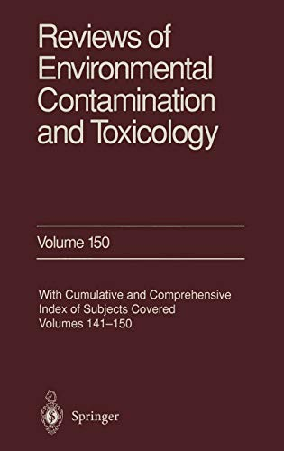 9780387948850: 150: Reviews of Environmental Contamination and Toxicology: Continuation of Residue Reviews