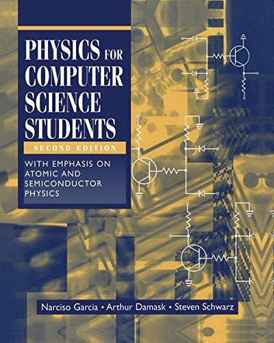 9780387949031: Physics for Computer Science Students: With Emphasis on Atomic and Semiconductor Physics (Undergraduate Texts in Contemporary Physics)