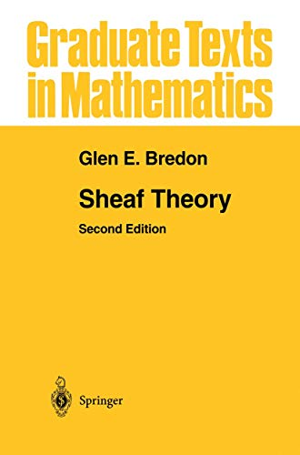 9780387949055: Sheaf Theory (Graduate Texts in Mathematics)