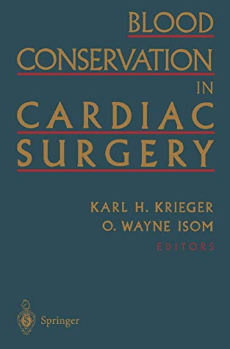 9780387949086: Blood Conservation in Cardiac Surgery