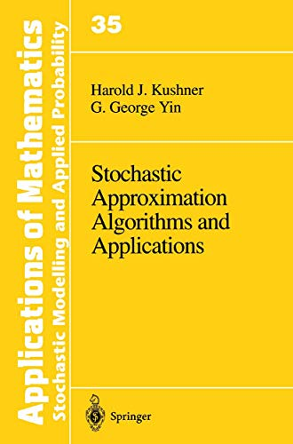 9780387949161: Stochastic Approximation Algorithms and Applicatons (Applications of Mathematics)