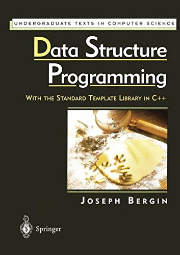 9780387949208: Data Structure Programming: With the Standard Template Library in C++ (Undergraduate Texts in Computer Science)