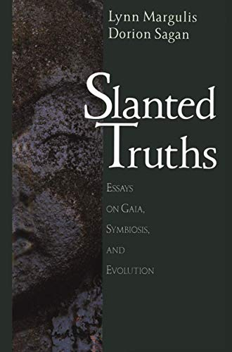 9780387949277: Slanted Truths: Essays on Gaia, Symbiosis and Evolution