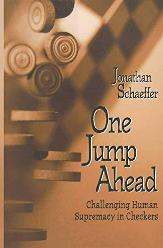 9780387949307: One Jump Ahead: Challenging Human Supremacy in Checkers