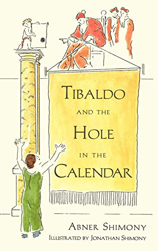 9780387949352: Tibaldo and the Hole in the Calendar