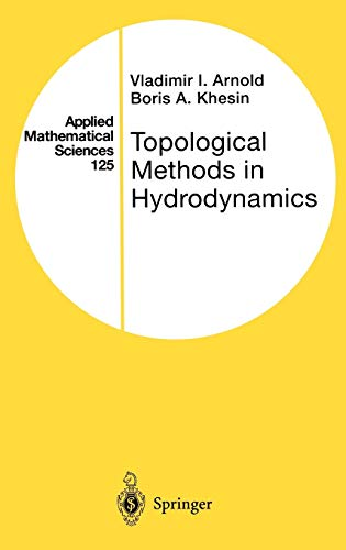 9780387949475: Topological Methods in Hydrodynamics (Applied Mathematical Sciences)