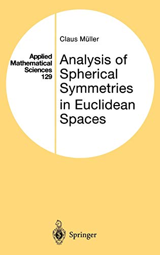 Analysis of Spherical Symmetries in Euclidean Spaces: Muller, Claus