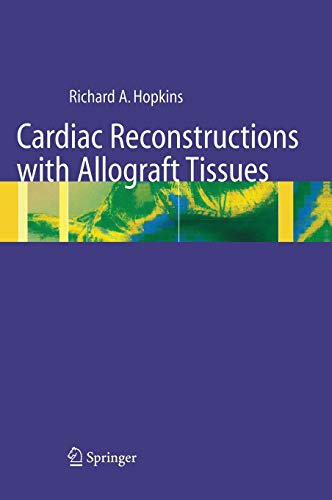 9780387949628: Cardiac Reconstructions with Allograft Tissues