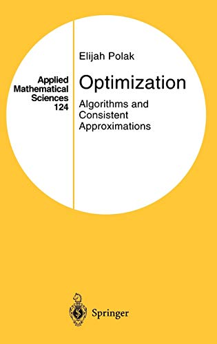 9780387949710: Optimization: Algorithms and Consistent Approximations (Applied Mathematical Sciences)
