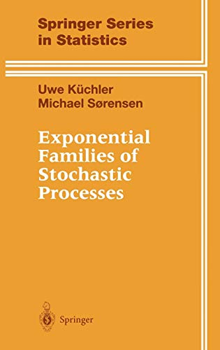 9780387949819: Exponential Families of Stochastic Processes (Springer Series in Statistics)