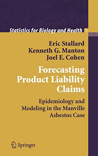 9780387949871: Forecasting Product Liability Claims: Epidemiology and Modeling in the Manville Asbestos Case (Statistics for Biology and Health)