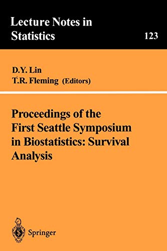 9780387949925: Proceedings of the First Seattle Symposium in Biostatistics: Survival Analysis (Lecture Notes in Statistics)