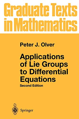 9780387950006: Applications of Lie Groups to Differential Equations