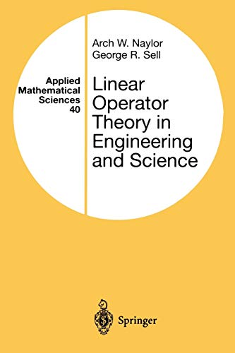 9780387950013: Linear Operator Theory in Engineering and Science (Applied Mathematical Sciences)
