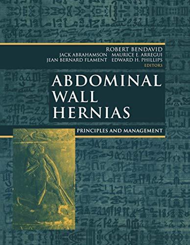 9780387950044: Abdominal Wall Hernias: Principles and Management (Bendavid, Abdominal Wall Hernias)