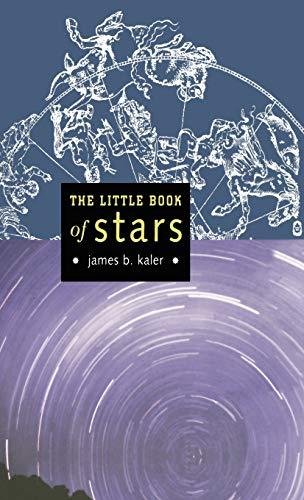 The Little Book of stars (Little Book: James B. Kaler
