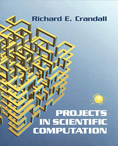9780387950099: Projects in Scientific Computation