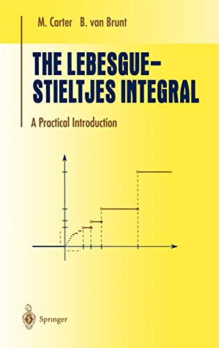 9780387950129: The Lebesgue-Stieltjes Integral: A Practical Introduction (Undergraduate Texts in Mathematics)