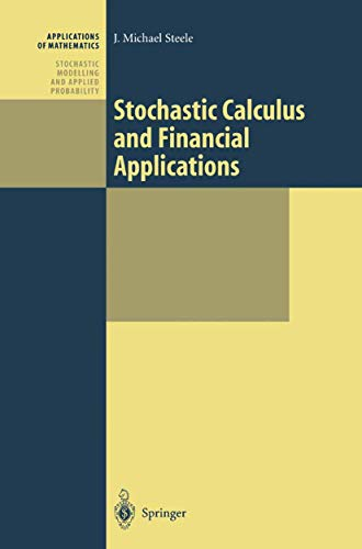 9780387950167: Stochastic Calculus and Financial Applications (Stochastic Modelling and Applied Probability)