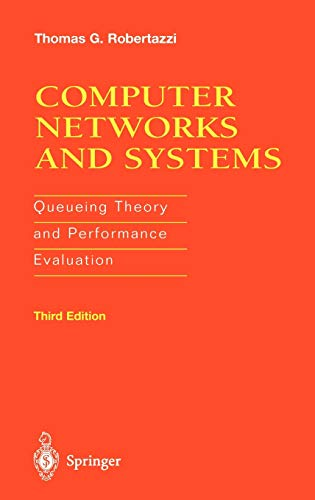9780387950372: Computer Networks and Systems: Queueing Theory and Performance Evaluation