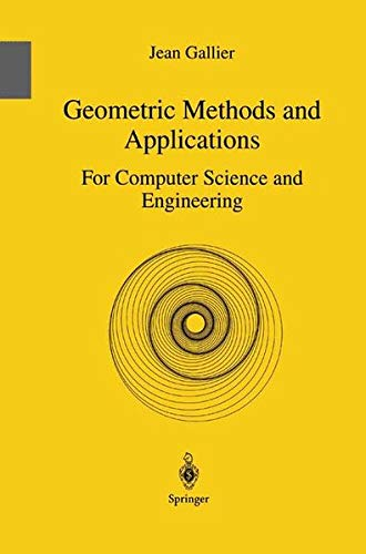 Geometric Methods and Applications: For Cumputer Science: Gallier, Jean H.